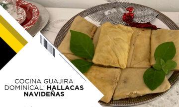 COCINA GUAJIRA DOMINICAL: HALLACAS NAVIDEÑAS